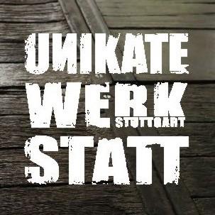 Unikate Werkstatt Stuttgart